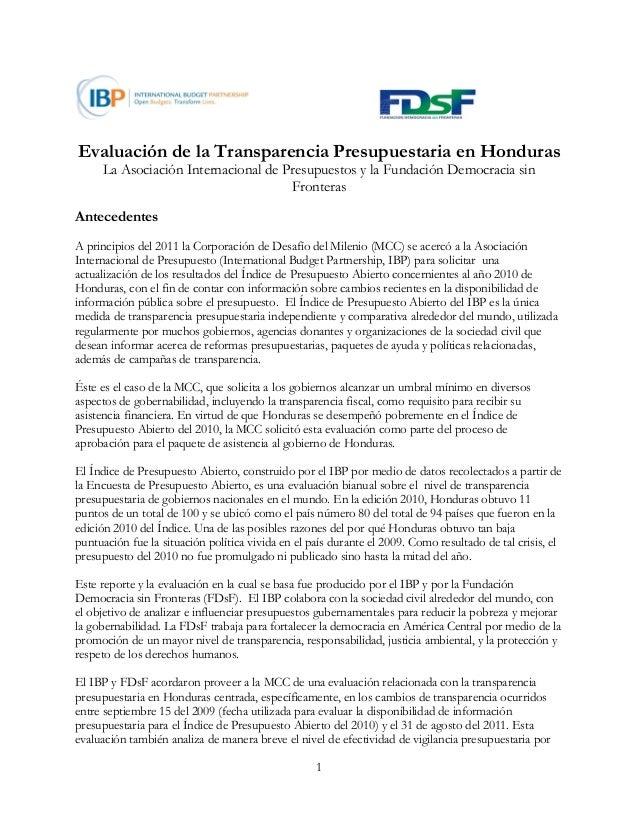 Evaluación de la Transparencia Presupuestaria en Honduras La Asociación Internacional de Presupuestos y la Fundación Democ...