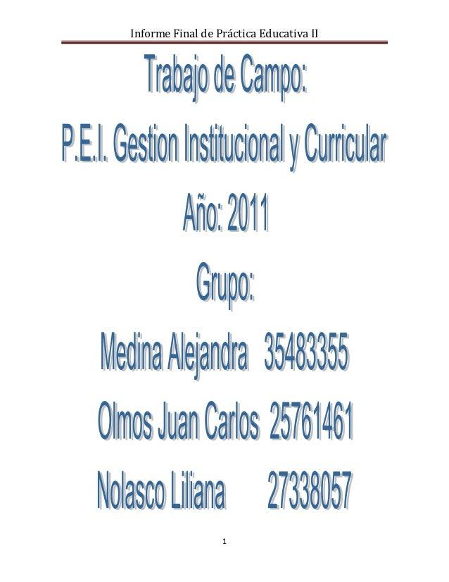 Informe Final de Práctica Educativa II                  1