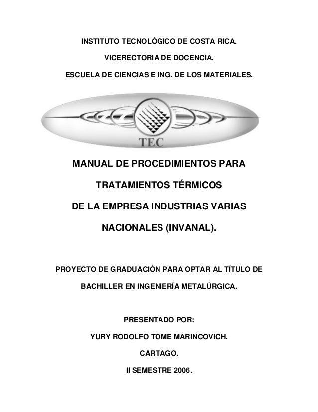 INSTITUTO TECNOLÓGICO DE COSTA RICA.           VICERECTORIA DE DOCENCIA.  ESCUELA DE CIENCIAS E ING. DE LOS MATERIALES.   ...