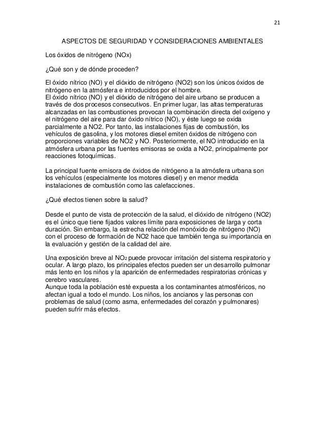 21  ASPECTOS DE SEGURIDAD Y CONSIDERACIONES AMBIENTALES Los óxidos de nitrógeno (NOx) ¿Qué son y de dónde proceden? El óxi...