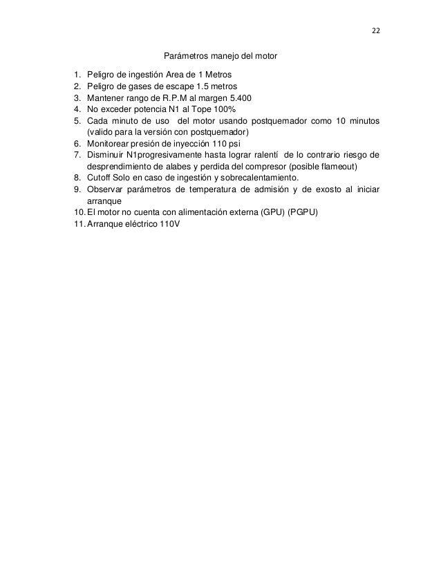 22  Parámetros manejo del motor 1. 2. 3. 4. 5.  Peligro de ingestión Area de 1 Metros Peligro de gases de escape 1.5 metro...