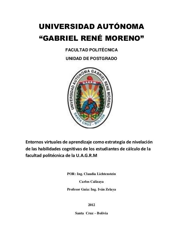 """UNIVERSIDAD AUTÓNOMA      """"GABRIEL RENÉ MORENO""""                    FACULTAD POLITÉCNICA                    UNIDAD DE POSTG..."""