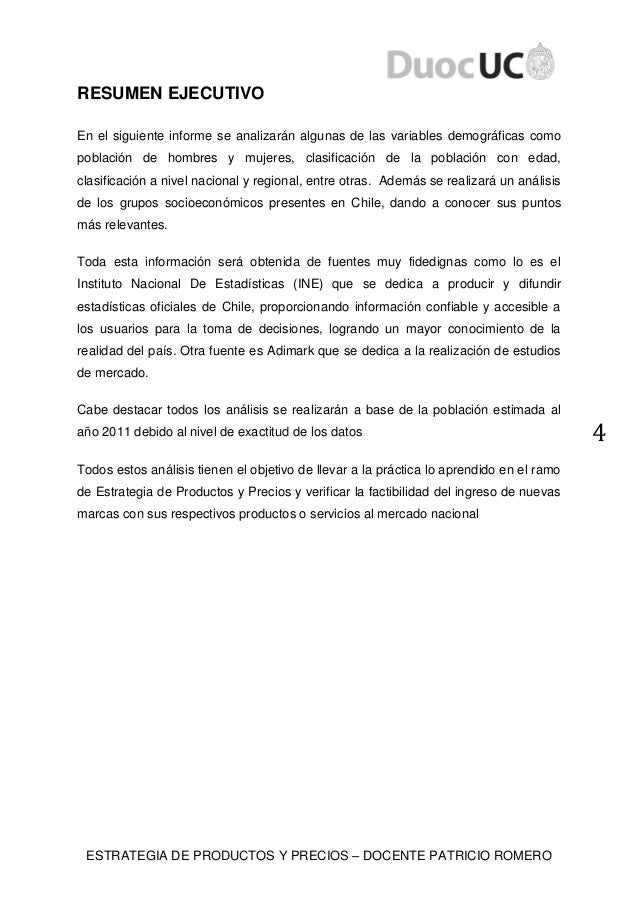 ESTRATEGIA DE PRODUCTOS Y PRECIOS – DOCENTE PATRICIO ROMERO 4 RESUMEN EJECUTIVO En el siguiente informe se analizarán algu...