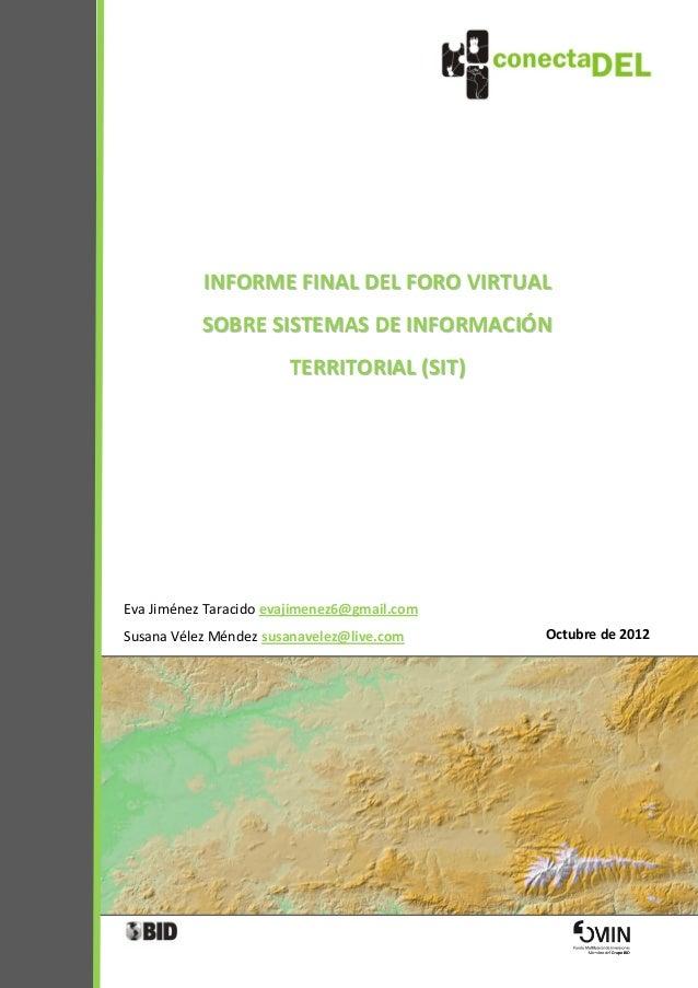 INFORME FINAL DEL FORO VIRTUAL              SOBRE SISTEMAS DE INFORMACIÓN                              TERRITORIAL (SIT)Ev...