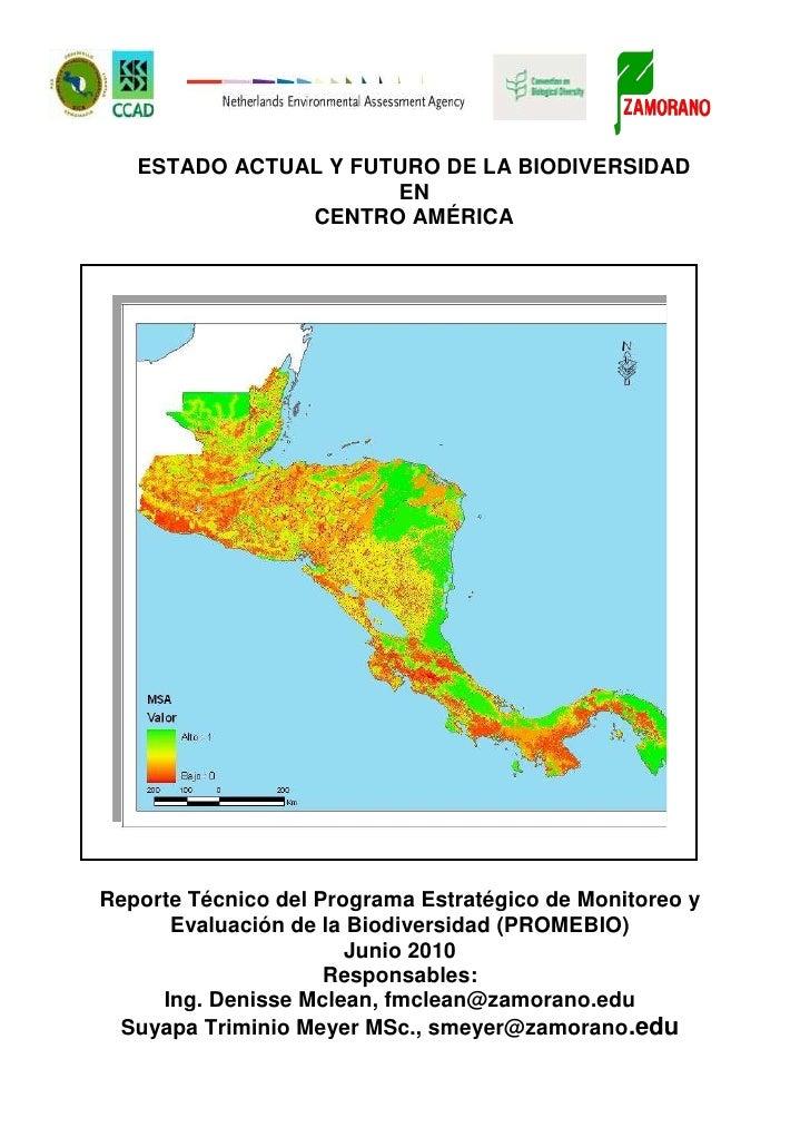ESTADO ACTUAL Y FUTURO DE LA BIODIVERSIDAD ENCENTRO AMÉRICAReporte Técnico del Programa Estratégico de Monitoreo y Evaluac...