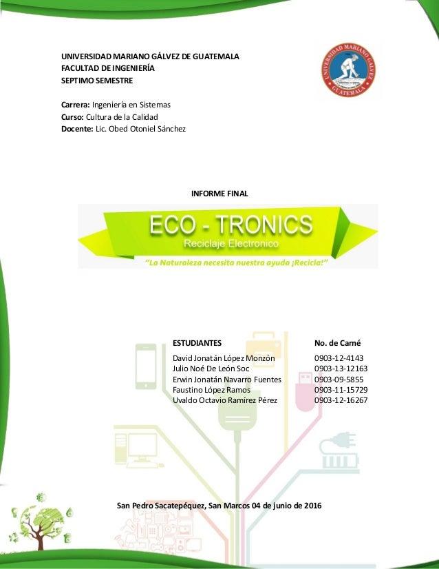 Proyecto de Reciclaje Electrónico ECO-TRONICS UMG San Marcos 2016