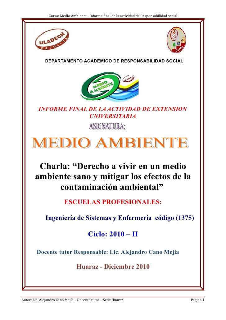 Curso: Medio Ambiente - Informe final de la actividad de Responsabilidad social              DEPARTAMENTO ACADÉMICO DE RES...