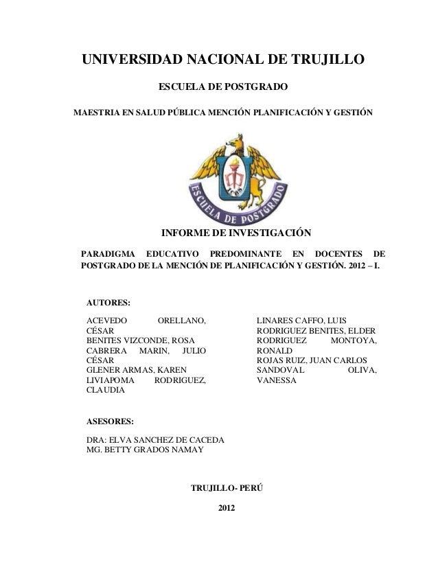 UNIVERSIDAD NACIONAL DE TRUJILLO                ESCUELA DE POSTGRADOMAESTRIA EN SALUD PÚBLICA MENCIÓN PLANIFICACIÓN Y GEST...