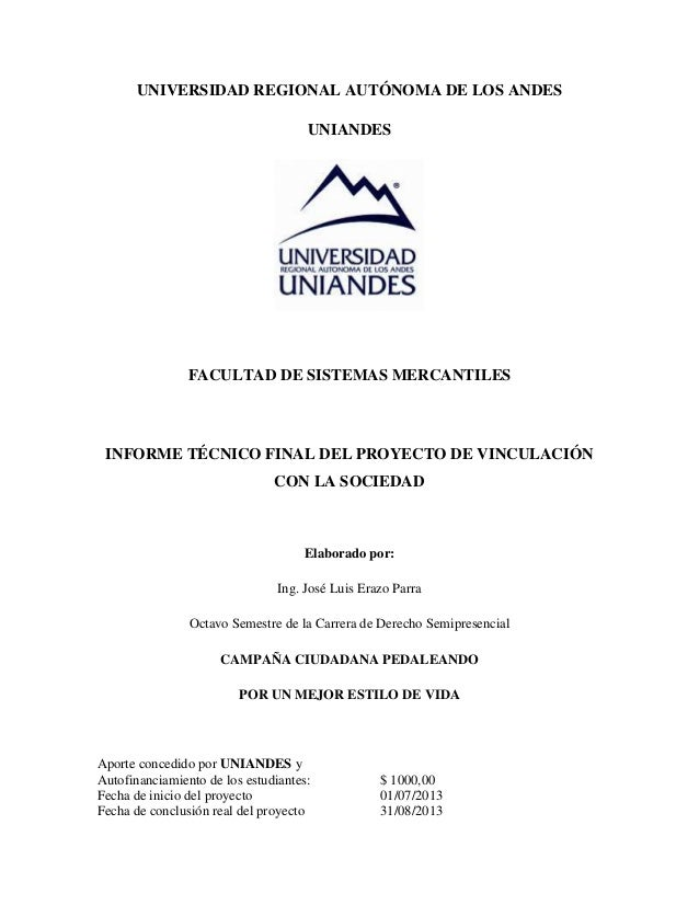 UNIVERSIDAD REGIONAL AUTÓNOMA DE LOS ANDES UNIANDES FACULTAD DE SISTEMAS MERCANTILES INFORME TÉCNICO FINAL DEL PROYECTO DE...