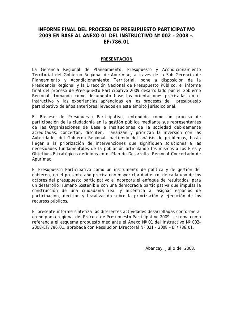 INFORME FINAL DEL PROCESO DE PRESUPUESTO PARTICIPATIVO    2009 EN BASE AL ANEXO 01 DEL INSTRUCTIVO Nº 002 – 2008 -.       ...
