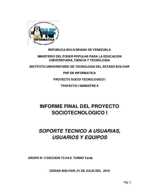 Pág. 1 REPUBLICA BOLIVARIANA DE VENEZUELA MINISTERIO DEL PODER POPULAR PARA LA EDUCACION UNIVERSITARIA, CIENCIA Y TECNOLOG...