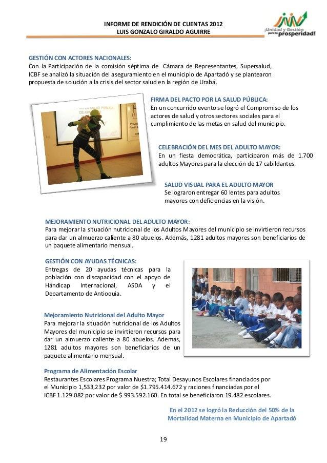 INFORME DE RENDICIÓN DE CUENTAS 2012                                LUIS GONZALO GIRALDO AGUIRREGESTIÓN CON ACTORES NACION...