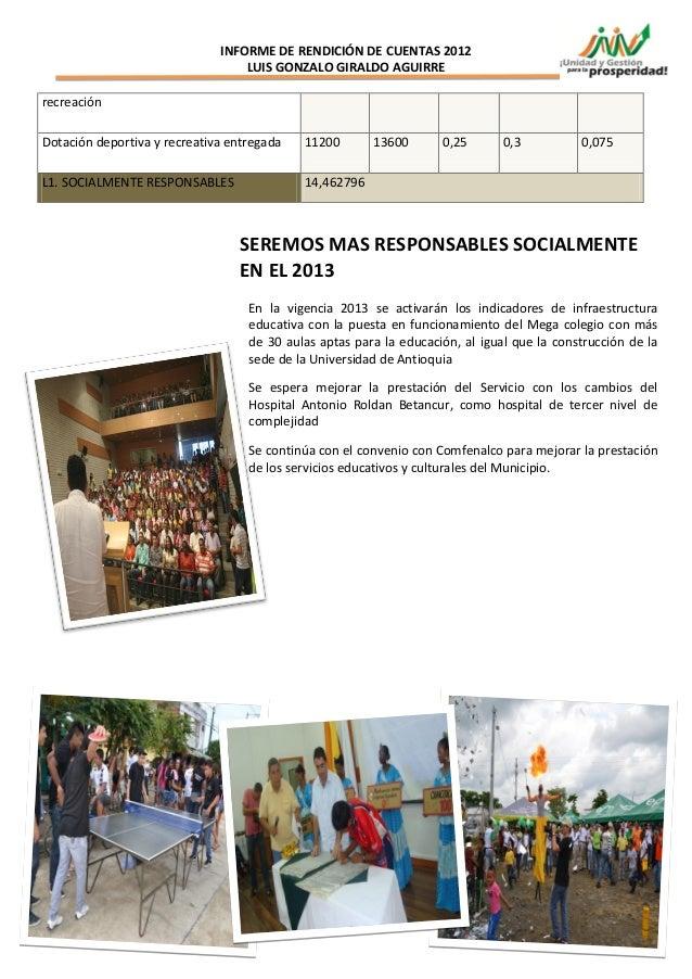 INFORME DE RENDICIÓN DE CUENTAS 2012                                  LUIS GONZALO GIRALDO AGUIRRErecreaciónDotación depor...