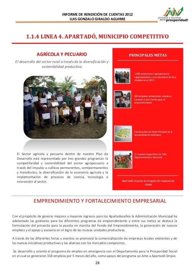 INFORME DE RENDICIÓN DE CUENTAS 2012                                      LUIS GONZALO GIRALDO AGUIRRE         1.1.4 LINEA...