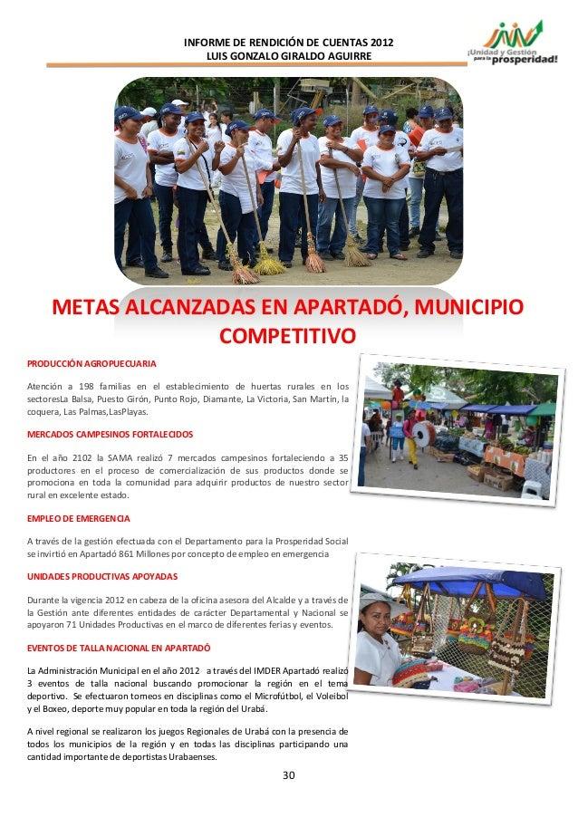 INFORME DE RENDICIÓN DE CUENTAS 2012                                            LUIS GONZALO GIRALDO AGUIRRE      METAS AL...