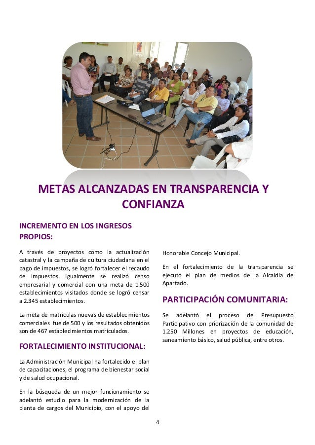 METAS ALCANZADAS EN TRANSPARENCIA Y                   CONFIANZAINCREMENTO EN LOS INGRESOSPROPIOS:A través de proyectos com...