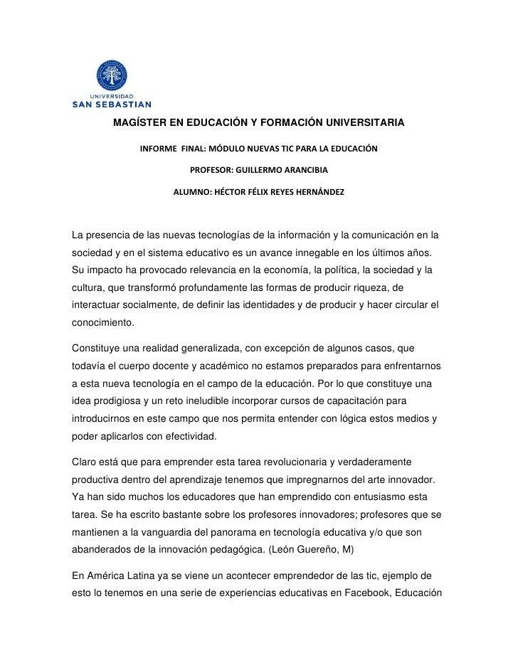 MAGÍSTER EN EDUCACIÓN Y FORMACIÓN UNIVERSITARIA                  INFORME FINAL: MÓDULO NUEVAS TIC PARA LA EDUCACIÓN       ...