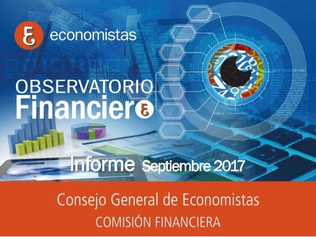 OBSERVATORIO ECONÓMICO FINANCIERO Septiembre 2017 1 Informe Mayo 2016