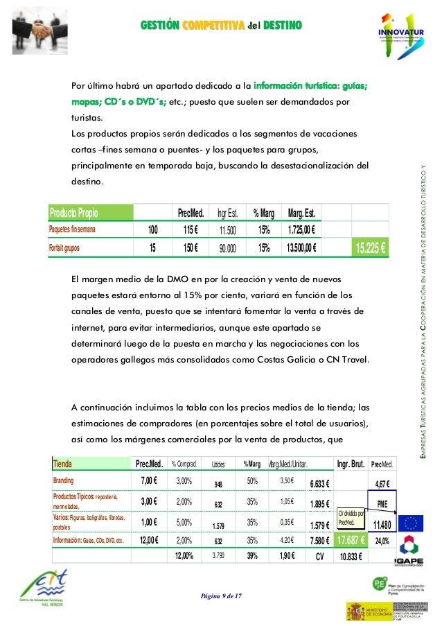GGEESSTTIIÓÓNN CCOOMMPPEETTIITTIIVVAA ddeell DDEESSTTIINNOO Página 9 de 17 EMPRESASTURÍSTICASAGRUPADASPARALACOOPERACIÓNENM...