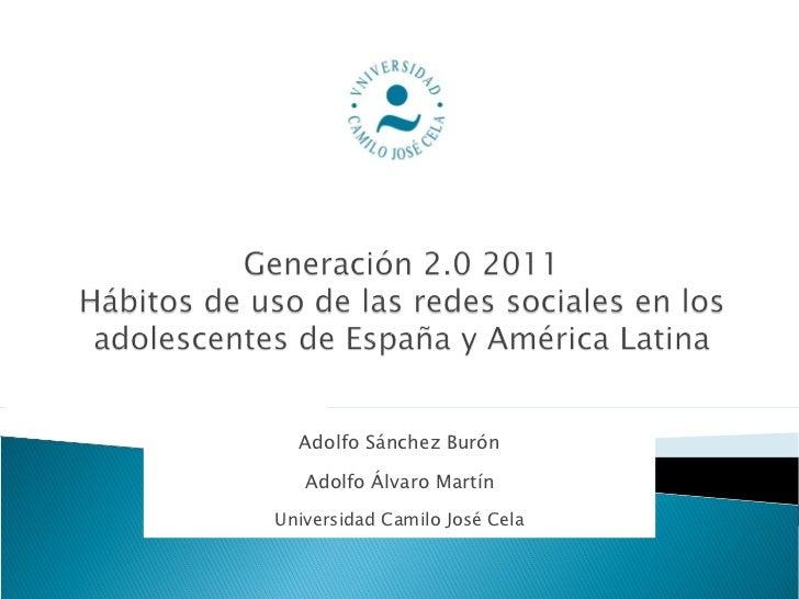 Adolfo Sánchez Burón Adolfo Álvaro Martín Universidad Camilo José Cela