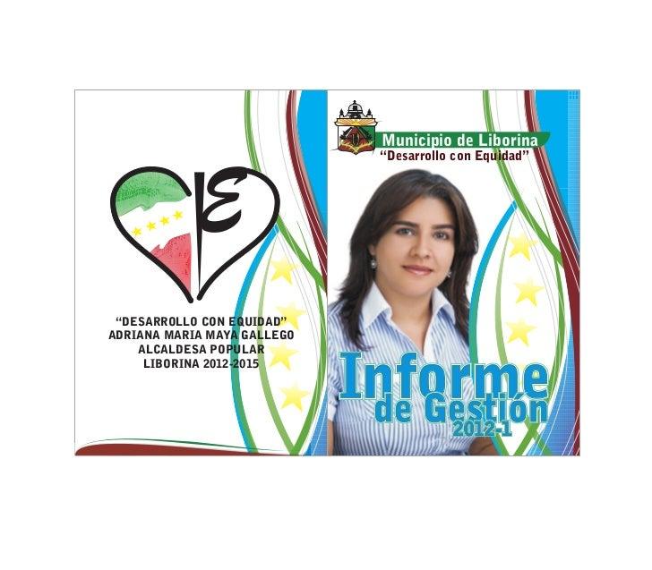 """Municipio de Liborina                               """"Desarrollo con Equidad"""" """"DESARROLLO CON EQUIDAD""""ADRIANA MARIA MAYA GA..."""