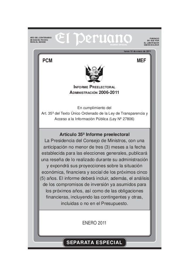SEPARATA ESPECIAL lunes 10 de enero de 2011 FUNDADO EN 1825 POR EL LIBERTADOR SIMÓN BOLÍVAR PCM MEF INFORME PREELECTORAL A...