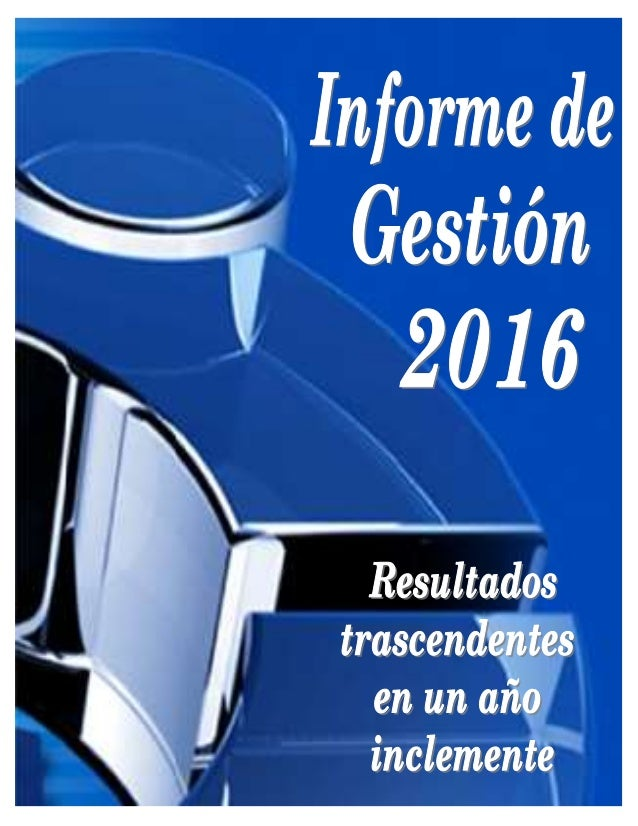 Página 1 de 39 SERVIDORComunidadFRANCISCA-HUGOInforme GESTION 2016.pdf.doc Av. Bolívar Norte, Edificio Torre Principal, Pi...