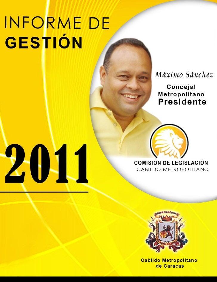 CONTENIDO:1. PRESENTACIÓN        ESTRUCTURA DE LA COMISIÓN PERMANENTE DE LEGISLACIÓN        MISIÓN        VISIÓN2. 1er....