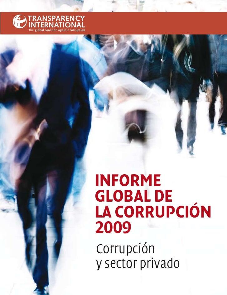 INFORME GLOBAL DE LA CORRUPCIÓN 2009 Corrupción y sector privado