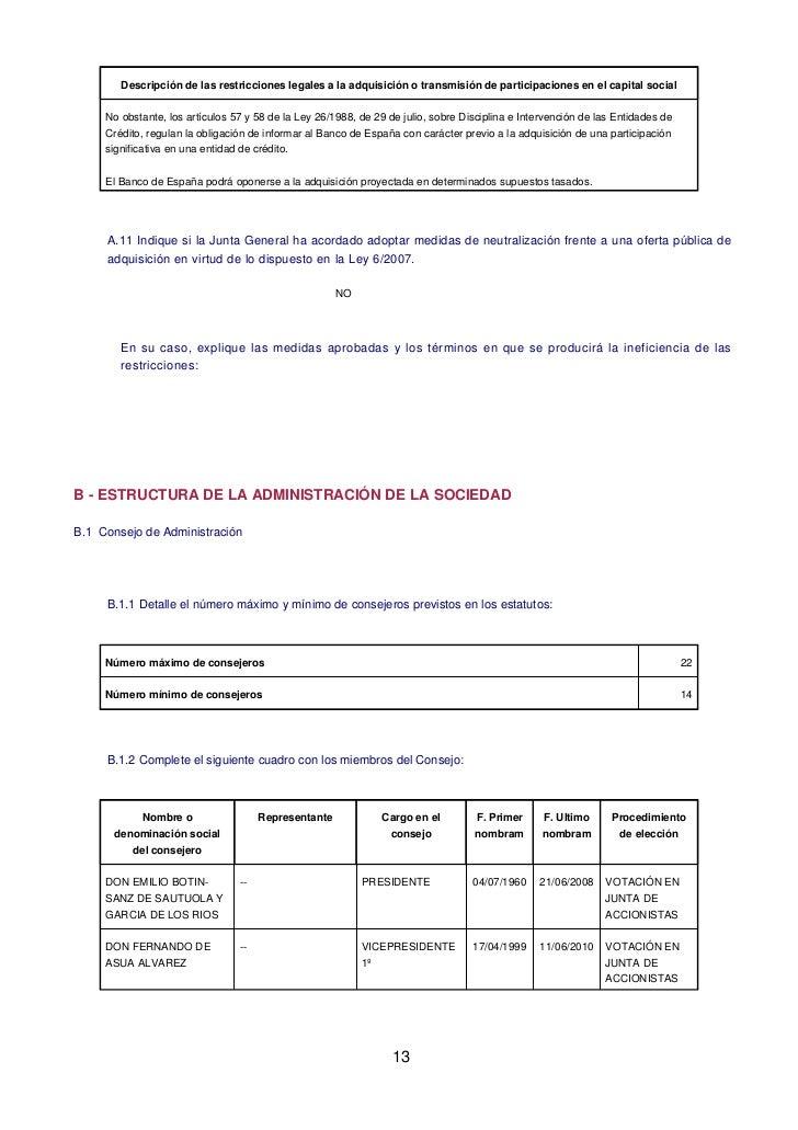 Descripción de las restricciones legales a la adquisición o transmisión de participaciones en el capital social     No obs...
