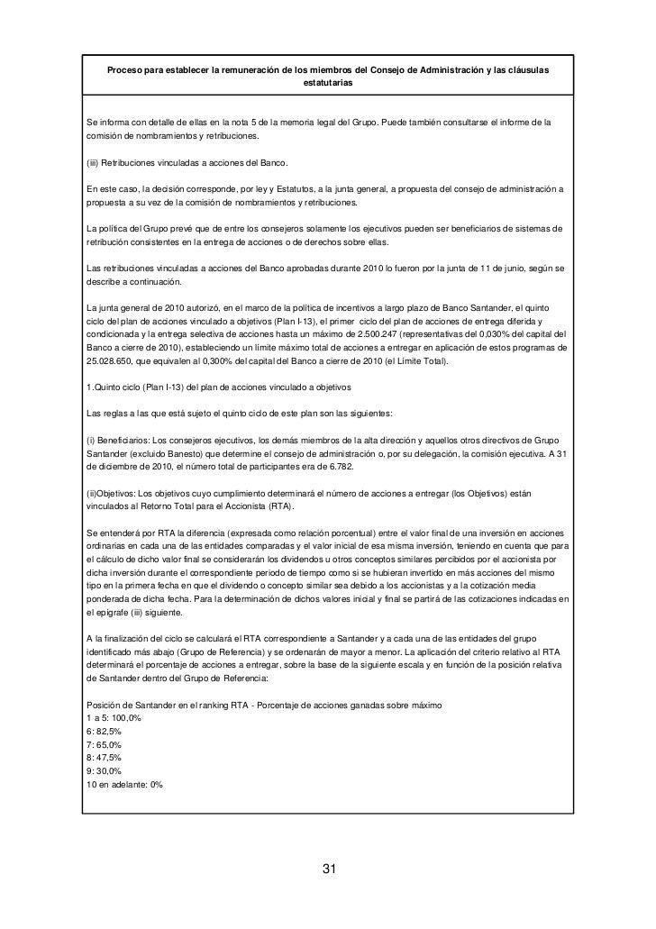 Proceso para establecer la remuneración de los miembros del Consejo de Administración y las cláusulas                     ...
