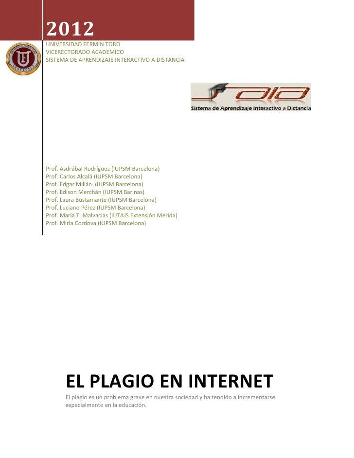 2012UNIVERSIDAD FERMIN TOROVICERECTORADO ACADEMICOSISTEMA DE APRENDIZAJE INTERACTIVO A DISTANCIAProf. Asdrúbal Rodríguez (...