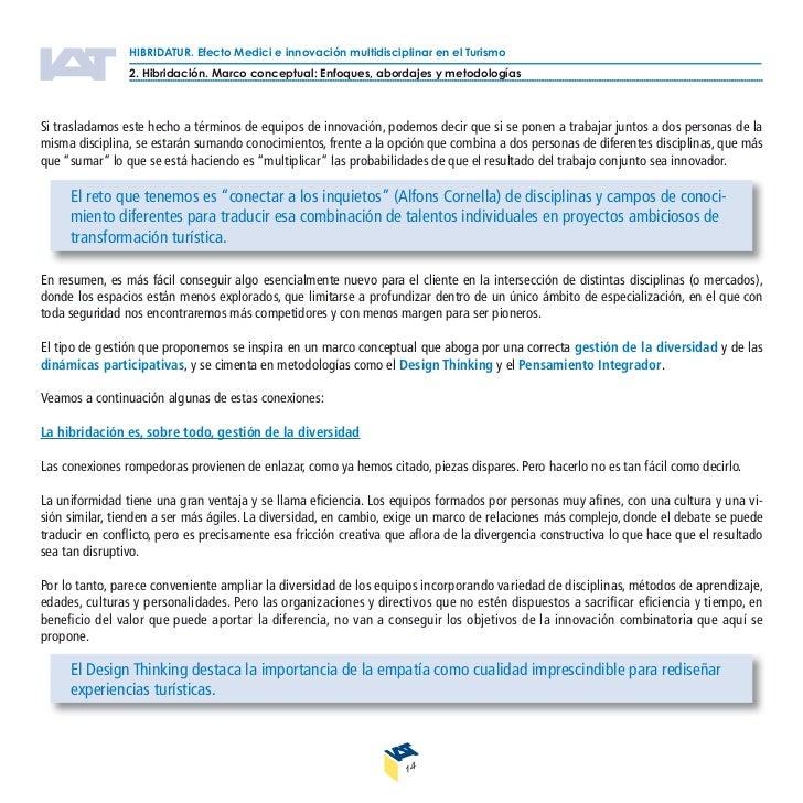 HIBRIDATUR. Efecto Medici e innovación multidisciplinar en el Turismo                 2. Hibridación. Marco conceptual: En...