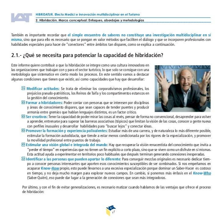 HIBRIDATUR. Efecto Medici e innovación multidisciplinar en el Turismo                   III. Resultados del estudio de inv...