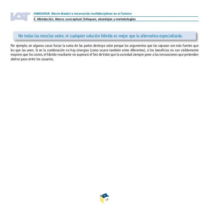 HIBRIDATUR. Efecto Medici e innovación multidisciplinar en el Turismo                   3. Resultados del estudio de inves...