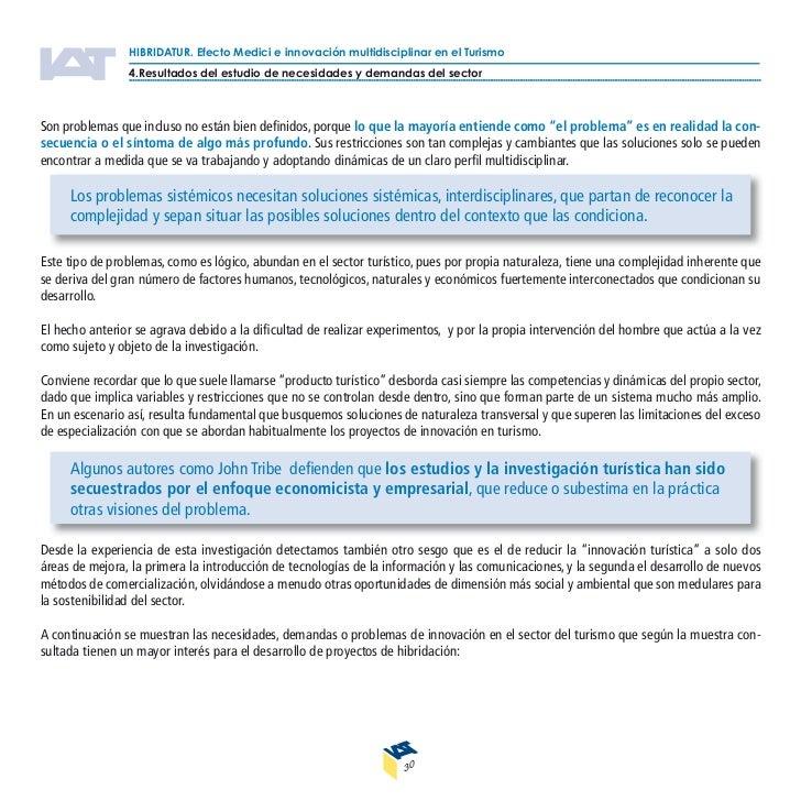 HIBRIDATUR. Efecto Medici e innovación multidisciplinar en el Turismo                 4.Resultados del estudio de necesida...