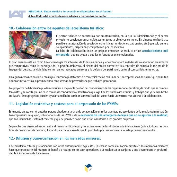 HIBRIDATUR. Efecto Medici e innovación multidisciplinar en el Turismo4.Resultados del estudio de necesidades y demandas de...