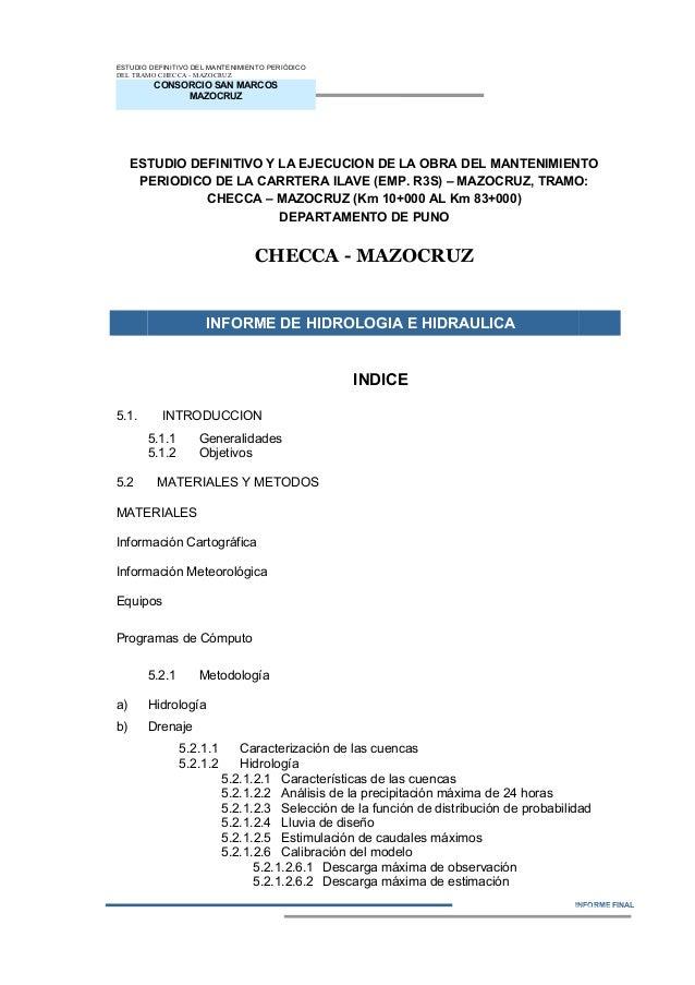 CONSORCIO SAN MARCOS MAZOCRUZ INFORME FINAL ESTUDIO DEFINITIVO DEL MANTENIMIENTO PERIÓDICO DEL TRAMO CHECCA - MAZOCRUZ EST...