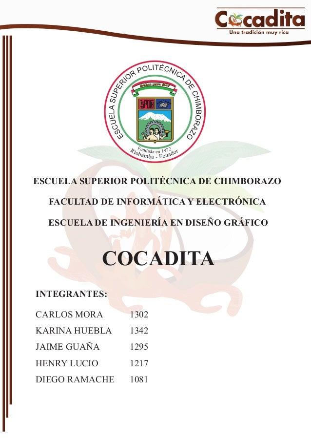 ESCUELA SUPERIOR POLITÉCNICA DE CHIMBORAZO FACULTAD DE INFORMÁTICA Y ELECTRÓNICA ESCUELA DE INGENIERÍA EN DISEÑO GRÁFICO  ...
