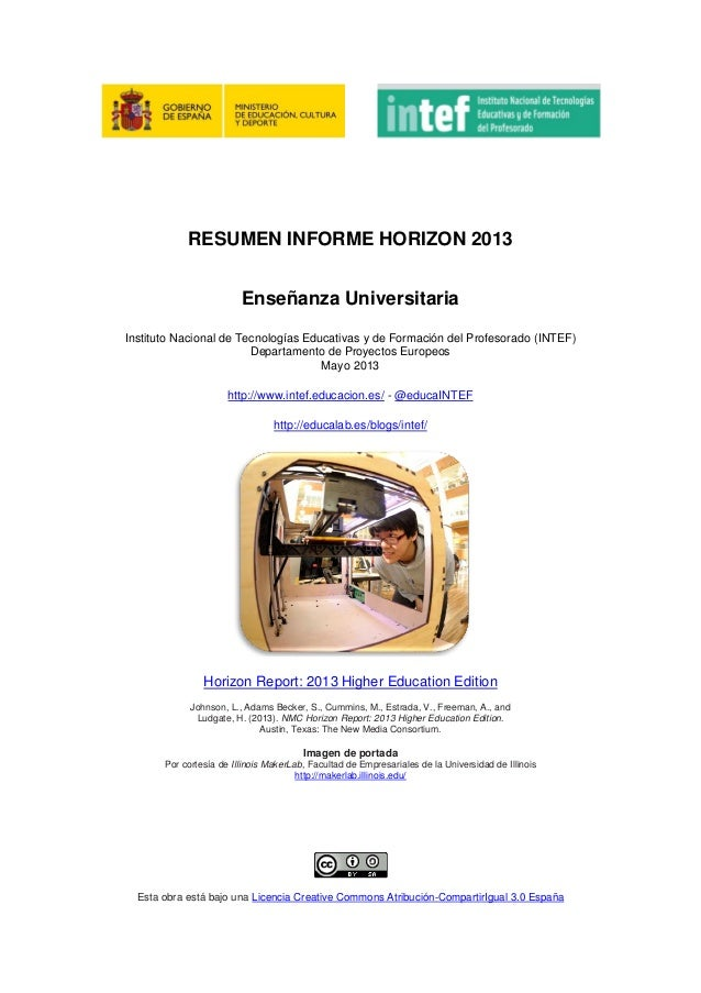 RESUMEN INFORME HORIZON 2013Enseñanza UniversitariaInstituto Nacional de Tecnologías Educativas y de Formación del Profeso...