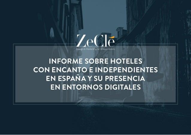 Informe Sobre Hoteles Independientes En Espa A Y Su