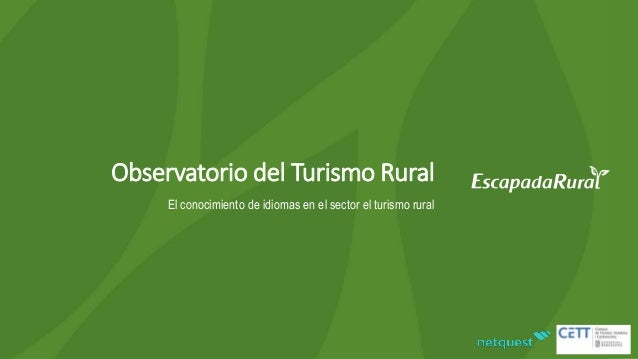 Observatorio del Turismo Rural El conocimiento de idiomas en el sector el turismo rural