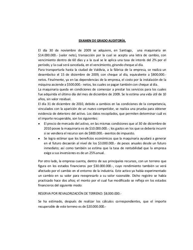 EXAMEN DE GRADO AUDITORÍA.El día 30 de noviembre de 2009 se adquiere, en Santiago, una maquinaria en$14.000.000.- (valor n...