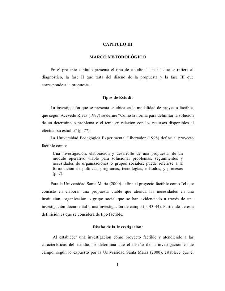 CAPITULO III                              MARCO METODOLÓGICO       En el presente capítulo presenta el tipo de estudio, la...