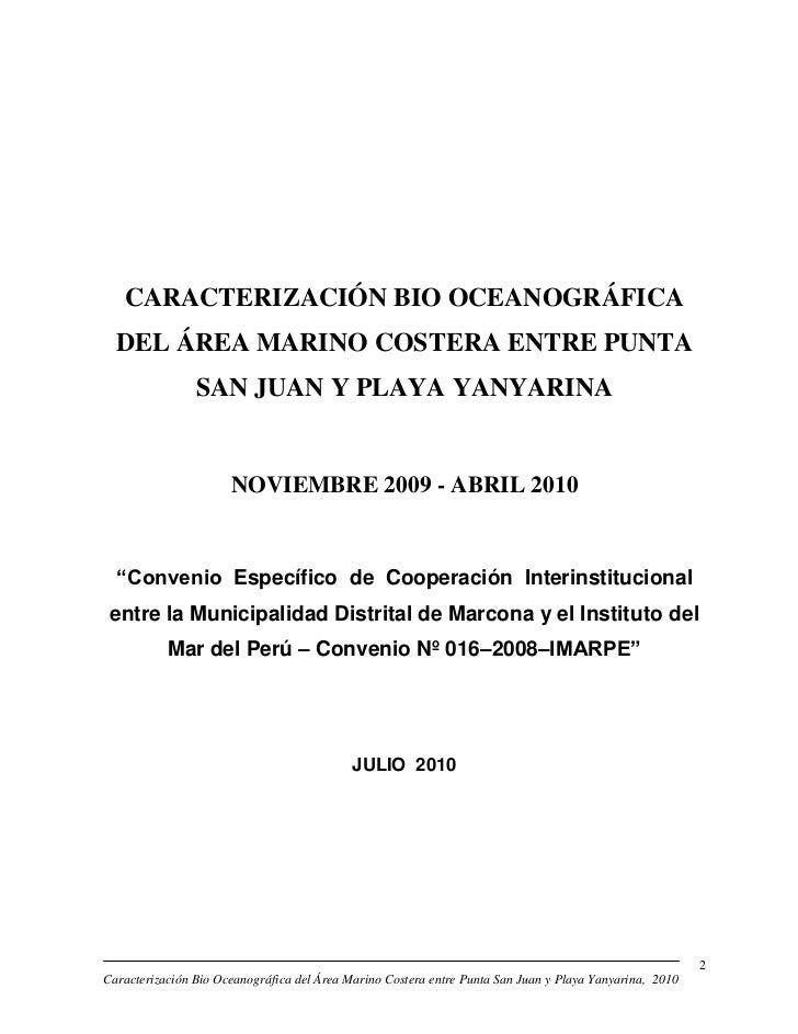 CARACTERIZACIÓN BIO OCEANOGRÁFICA  DEL ÁREA MARINO COSTERA ENTRE PUNTA                SAN JUAN Y PLAYA YANYARINA          ...