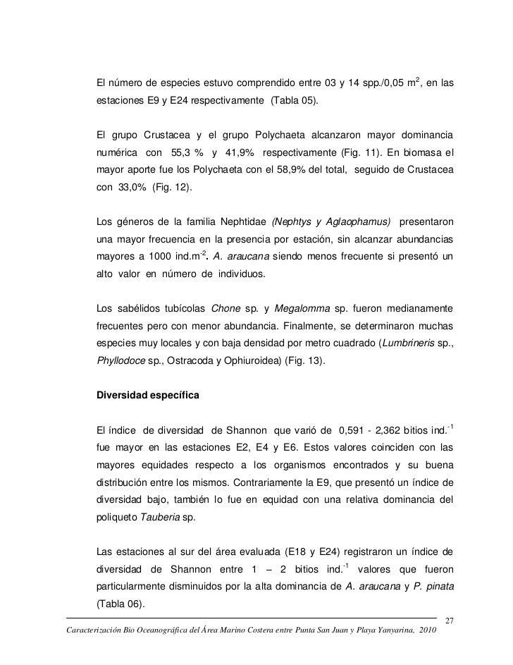 El número de especies estuvo comprendido entre 03 y 14 spp./0,05 m2, en las        estaciones E9 y E24 respectivamente (Ta...