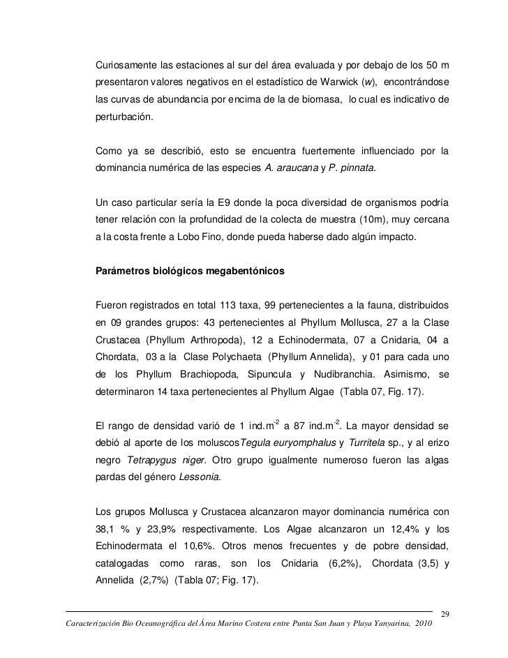 Curiosamente las estaciones al sur del área evaluada y por debajo de los 50 m        presentaron valores negativos en el e...