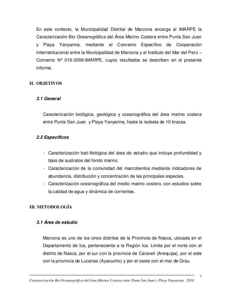 En este contexto, la Municipalidad Distrital de Marcona encarga al IMARPE la    Caracterización Bio Oceanográfica del Área...