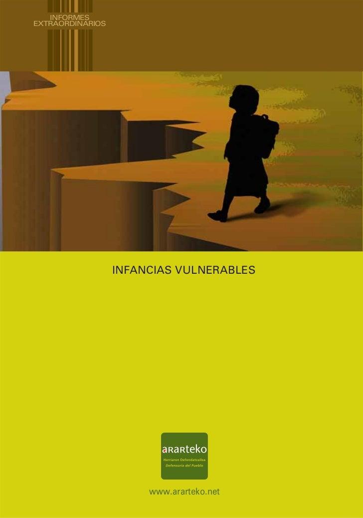 INFORMESEXTRAORDINARIOS                  INFANCIAS VULNERABLES                       www.ararteko.net