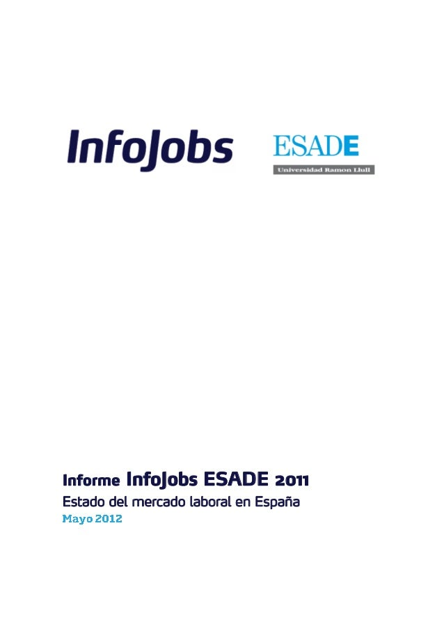 Informe InfoJobs ESADE 2011Estado del mercado laboral en España